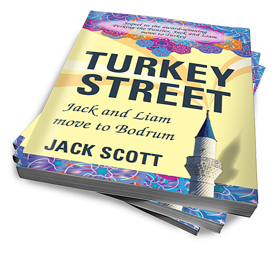 Turkey Street, Jack and Liam move to Bodrum